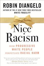 Nice Racism by Robin DiAngelo