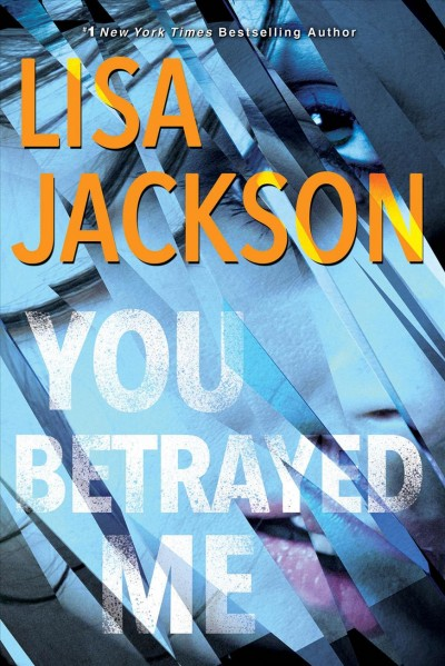 You Betrayed Me by Lisa Jackson
