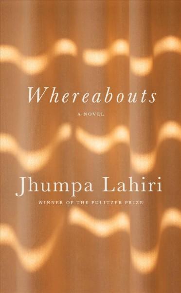 Whereabouts by Jhumpa Lahiri