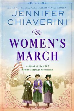 The Women's March by Jennifer Chiaverini